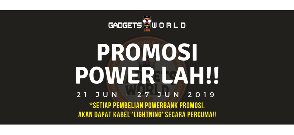 Promosi POWERLAH 21-27 Jun 2019